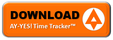 Download AY-YES! Time Tracker™ Desktop Application Windows 7, 8, or 10 | Mac OS X v10.8+ | Linux
