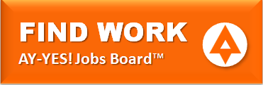 FREE Job Search - AY-YES! Jobs Board™ Find Work